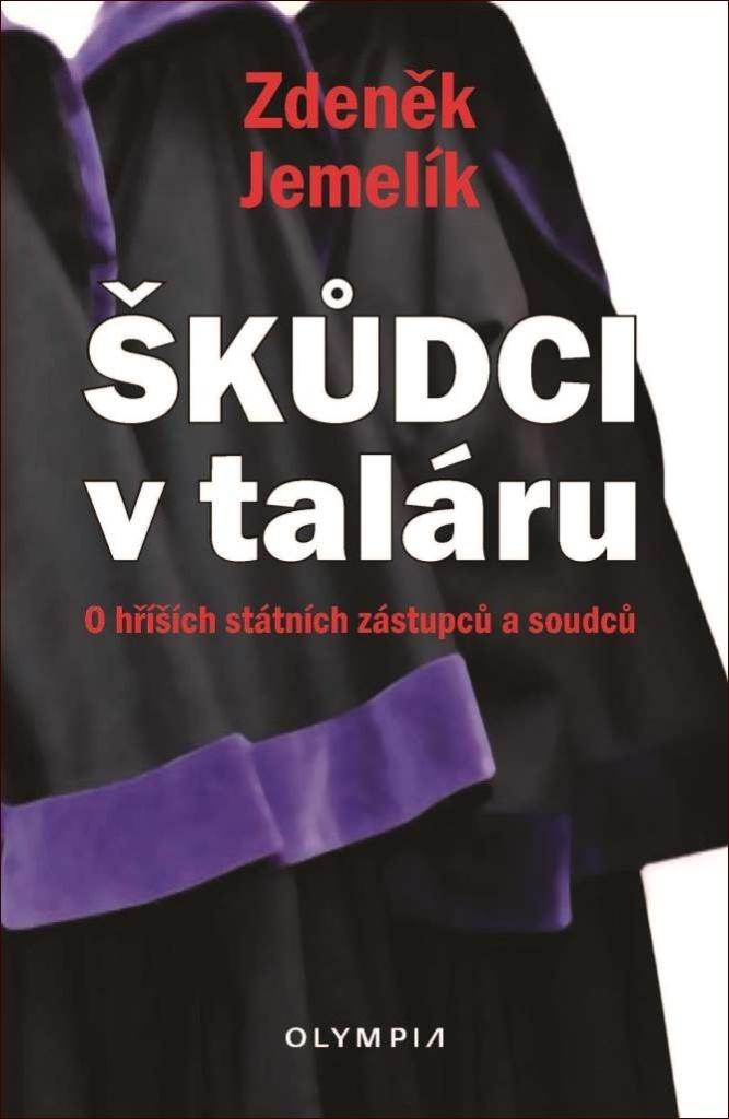 Zdeněk Jemelík – kniha Škůdci v taláru